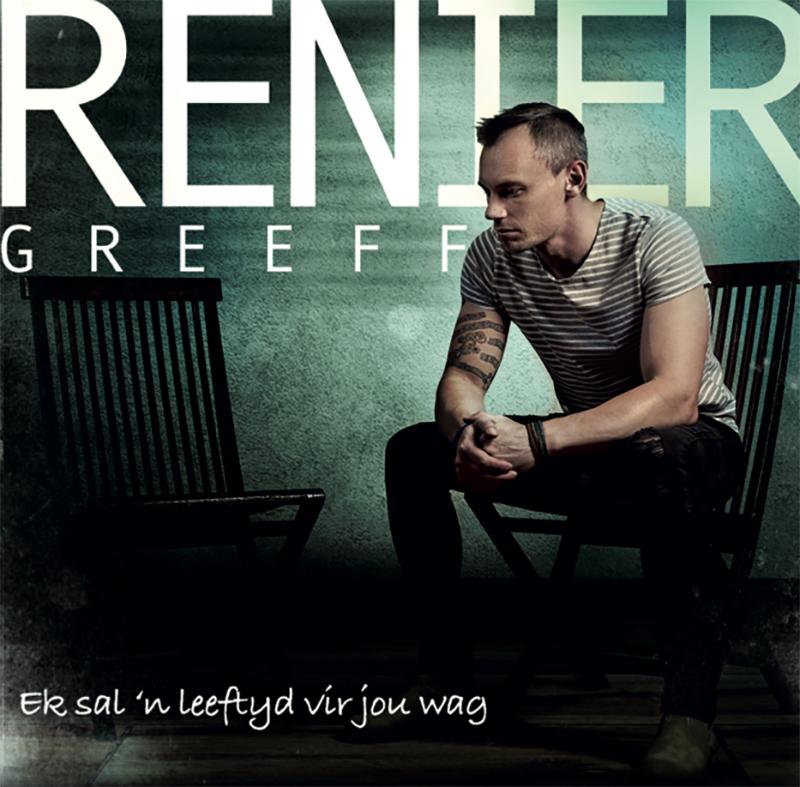 Renier Greeff Ek sal `n leeftyd vir jou wag