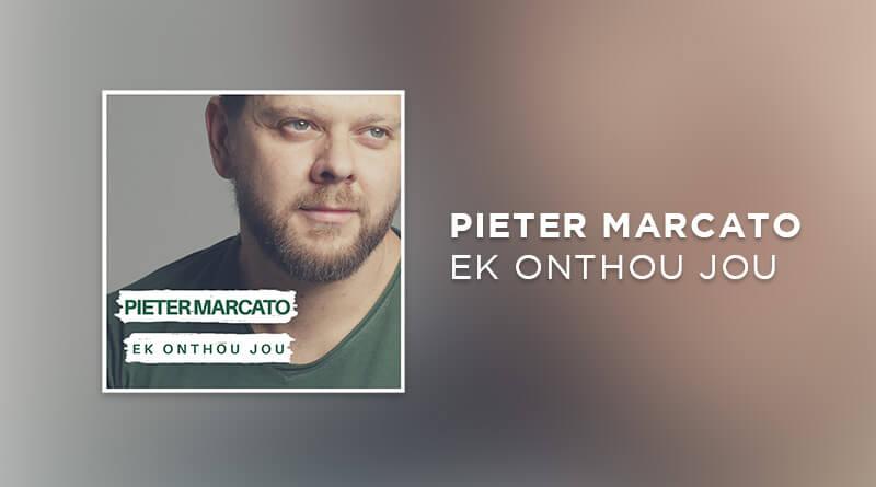 Pieter Marcato Ek onthou jou
