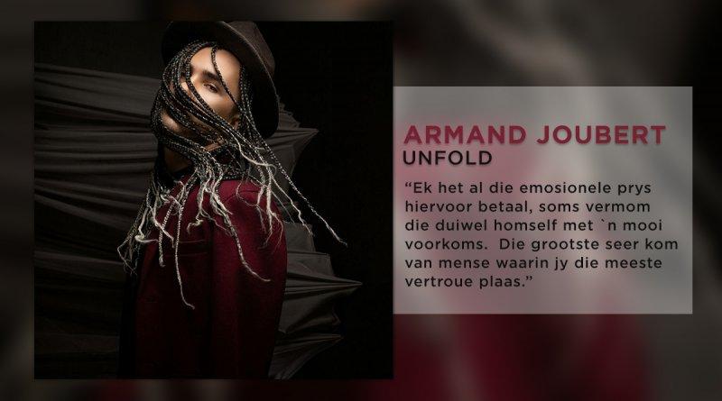 Armand Joubert Unfold Feature