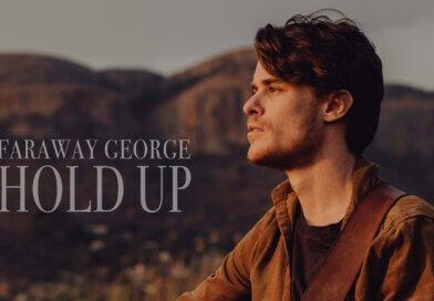 Faraway George se HOLD UP bemoedig in twyfeltye!