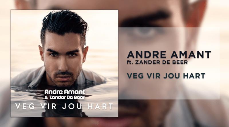 Andre Amant Zander de Beer Veg vir jou hart
